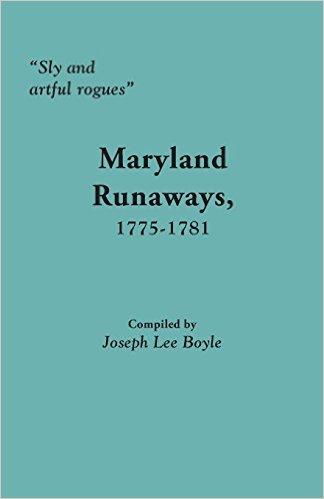 Maryland Runaways, 1775-1781