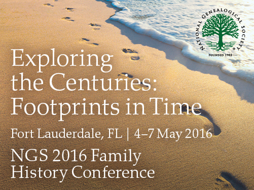 NGS 2016 Family History Conference Next Week in Fort Lauderdale