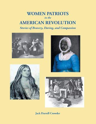 Book Review: Women Patriots in the American Revolution | Eastman's